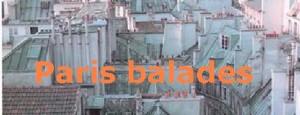 Coup de coeur : Vacances à Paris avec Parisbalades
